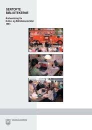 Årsberetning 2003 - Gentofte Bibliotekerne