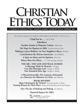 ethics today By carolyn weatherford crumpler [editor's note: carolyn crumpler is a member of the board of christian ethics today and is one of the dearest friends i have.