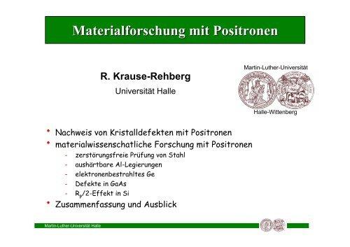 Materialforschung mit Positronen - Positron Annihilation in Halle ...