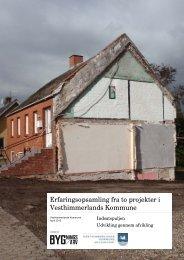 Erfaringsopsamling fra to projekter i Vesthimmerlands Kommune