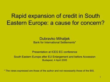 Rapid expansion of credit in South Eastern Europe: a cause for ...