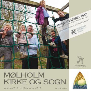 Kirkeblad nr. 2 - 2012 - juni - august - Mølholm Kirke