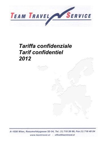 Tariffa confidenziale Tarif confidentiel 2012