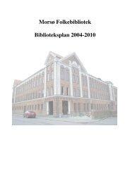 Morsø Folkebiblioteks visioner frem mod år 2010 - Seeems.dk