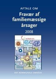 Aftale om Fravær af familiemæssige årsager - Jordemoderforeningen