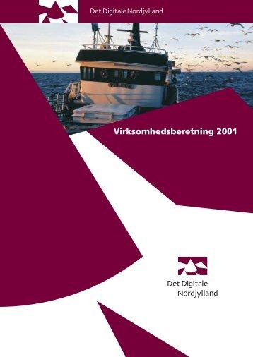 Virksomhedsberetning 2001.pdf - Det Digitale Nordjylland