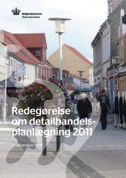 Redegørelse om detailhandelsplanlægning 2011 - Naturstyrelsen