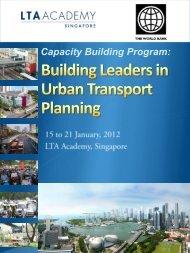 Building Leaders in Urban Transport Planning - LTA Academy
