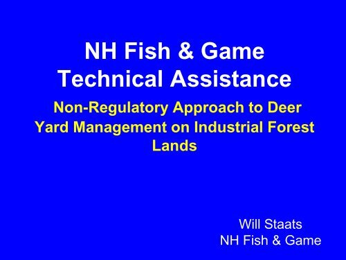 Non-Regulatory Approach to Deer Yard Management on Industrial ...