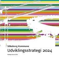 Udviklingsstrategi 2024 printvenlig - Silkeborg Kommune