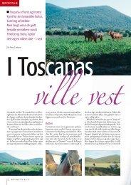 Toscana er først og fremst kjent for sin fantastiske kultur, kunst og ...