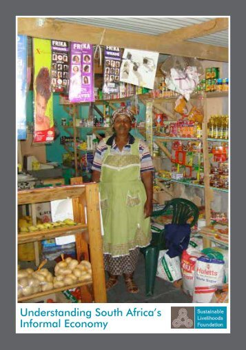 Understanding South Africa's Informal Economy - Sustainable ...