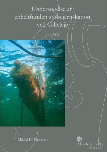 Beretning for undersøgelse af enkeltfund af - Vikingeskibsmuseet