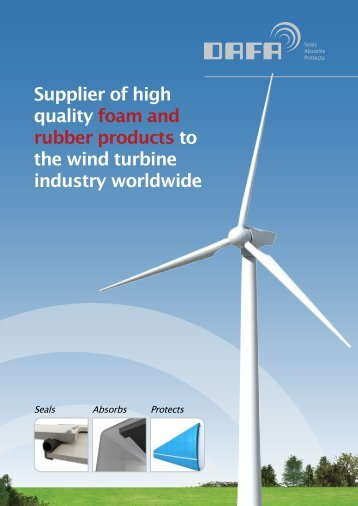 Supplier of high quality foam and rubber products to the wind ... - Dafa