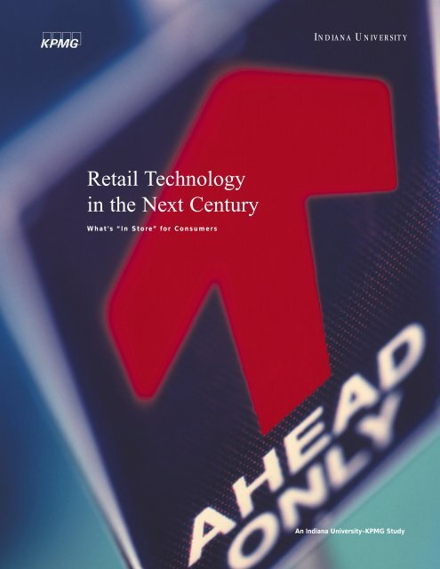 Retail Technology in the Next Century - Kelley School of Business ...