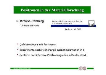 HMI_Berlin_July_2003.. - Positron Annihilation in Halle