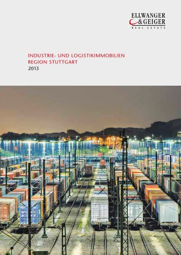 Industrie- und Logistikimmobilien Region Stuttgart 2013 - Ellwanger ...