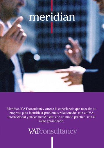 Meridian VATconsultancy ofrece la experiencia que necesita su ...