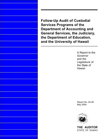 Follow-Up Audit of Custodial Services Programs of the Department ...