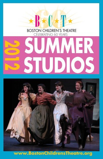 summer studios - Boston Children's Theatre