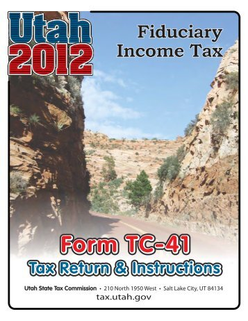 TC-41 Instructions - Utah State Tax Commission - Utah.gov