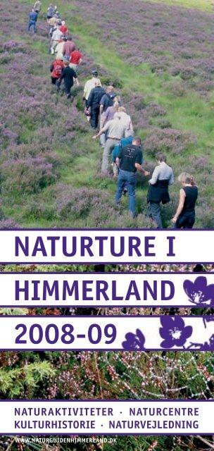 NATURTURE I HIMMERLAND 2008-09 - Naturstyrelsen
