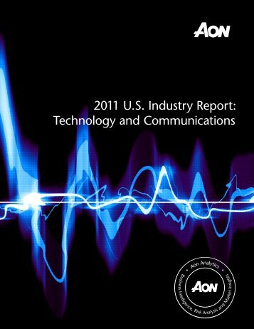 Technology and Communications - 2011 U.S. Industry Report   Aon