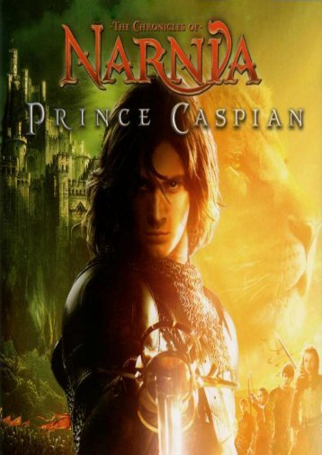 1 THE CHRONICLES OF NARNIA: PRINCE CASPIAN - IGN.com