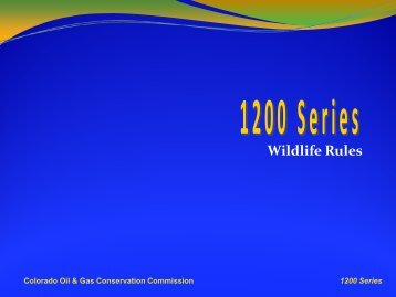 Wildlife - 1200 Series - Colorado Oil and Gas Conservation ...
