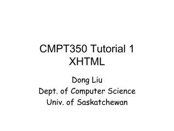 CMPT350 Tutorial 1 XHTML - Homepage Usask