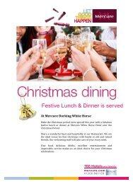 Festive Lunch & Dinner is served - Mercure