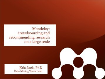 Mendeley: crowdsourcing and recommending ... - KnowMiner