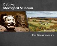 Det nye Moesgård Museum - Katalysator