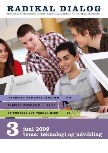 juni 2009 tema: teknologi og udvikling - Radikale.net