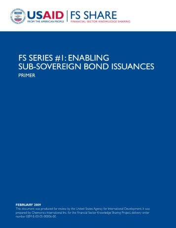 Enabling Sub-Sovereign Bond Issuances - Economic Growth - usaid