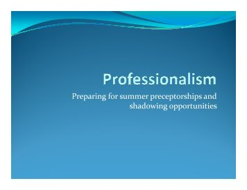 Professionalism for Shadowing & Preceptor Opportunities