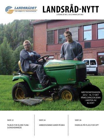Landsråd-Nytt nr. 2 2012 - Landsrådet for arbeid til yrkeshemmede