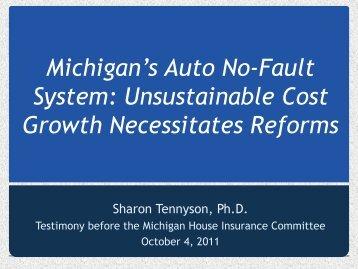 The High Costs of Michigan's No-Fault Auto ... - No-Fault Reform