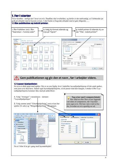 QUICKGUIDE TIL A3-AVISFREMSTILLING I PUBLISHER 2007