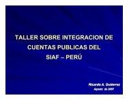 TALLER SOBRE INTEGRACION DE CUENTAS PUBLICAS DEL SIAF – PERÚ