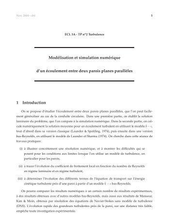 Modélisation et simulation numérique d'un écoulement entre deux ...