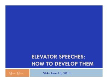 ELEVATOR SPEECHES: HOW TO DEVELOP THEM