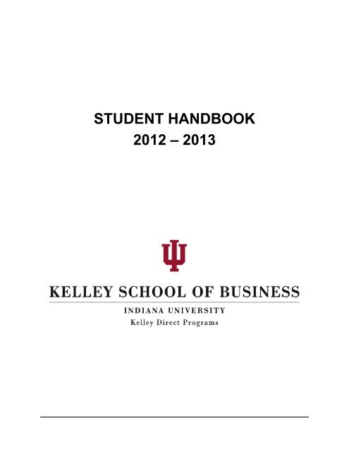 KD Student Handbook - Kelley School of Business - Indiana University