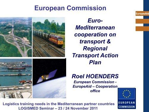 Roel Höenders, Responsible of Transport, DG AIDCO A3 - CMI