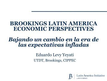 BROOKINGS LATIN AMERICA ECONOMIC PERSPECTIVES ...