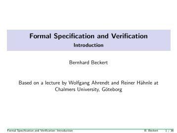 Formal Specification and Verification - Anwendungsorientierte ...