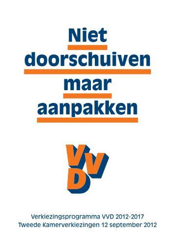 Niet doorschuiven maar aanpakken - VVD