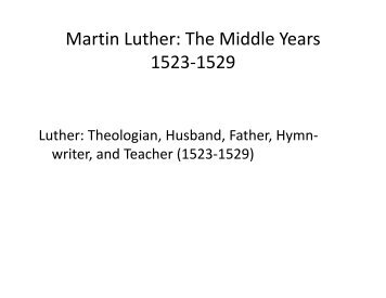 Martin Luther: The Middle Years 1523-1529