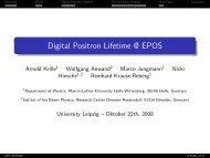 Digital Positron Lifetime @ EPOS - Positron Annihilation in Halle