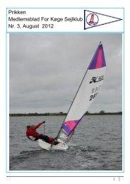 Prikken Medlemsblad For Køge Sejlklub Nr. 3, August 2012